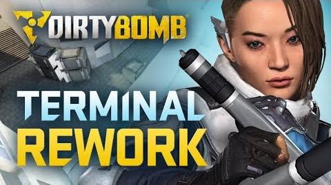 Dirty Bomb Terminal Rework