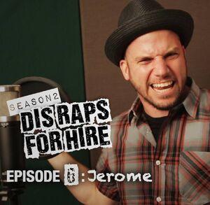 Dis Raps For Hire - Season 2 Episode 6