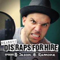 Dis Raps For Hire - Season 2 Episode 2