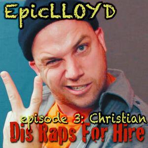 Dis Raps For Hire - Episode 3