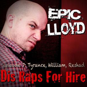 Dis Raps For Hire - Episode 7