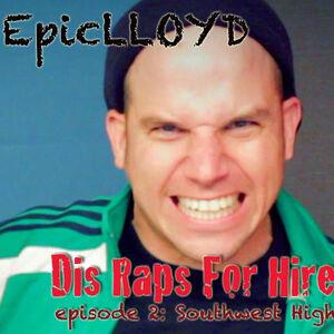 Dis Raps For Hire - Episode 2