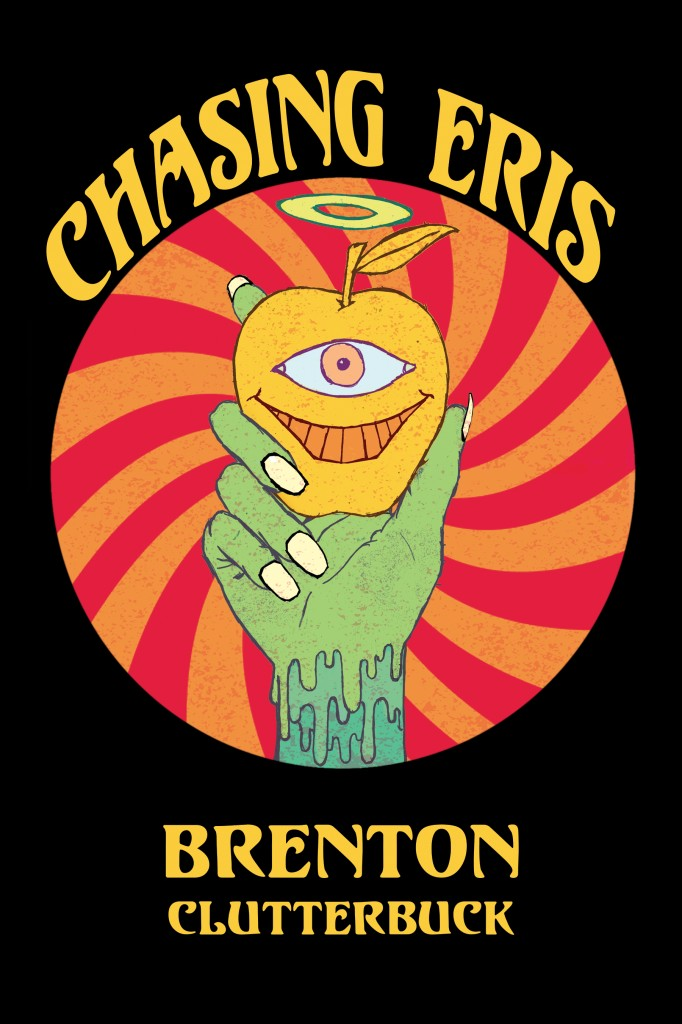 Chasing Eris by Brenton Clutterbuck