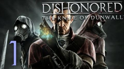 Dishonored Il Pugnale di Dunwall (ITA)-1- Un nome, un mistero