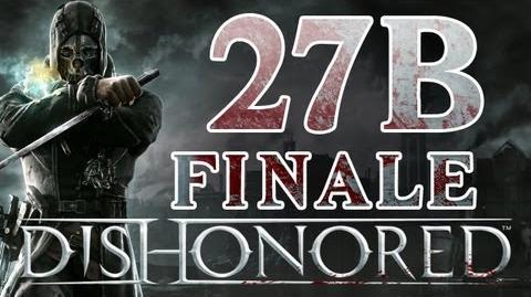Dishonored - Walkthrough ITA Finale B Ep.27