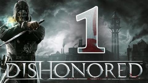 Dishonored - Walkthorugh ITA L'Inizio Ep.1
