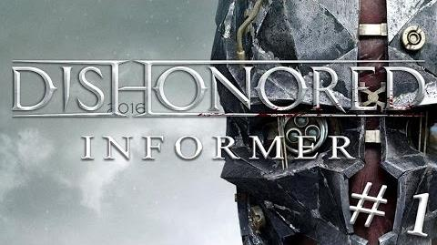 Dishonored Informer 1