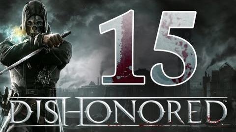 Dishonored - Walkthrough ITA Partitella a Nascondino Ep.15