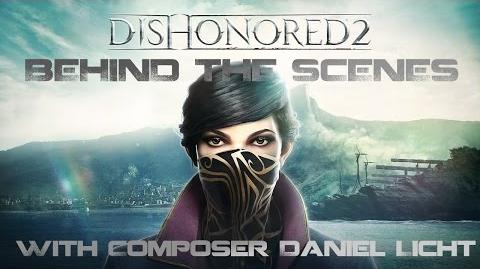 Behind the Scenes with Dishonored 2 Composer Daniel Licht