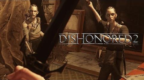 Dishonored 2 – Découvrez les missions épiques à thème