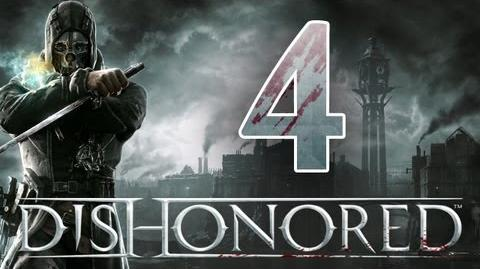 Dishonored - Walkthorugh ITA Lavoro per Nonna Cencia Ep.4