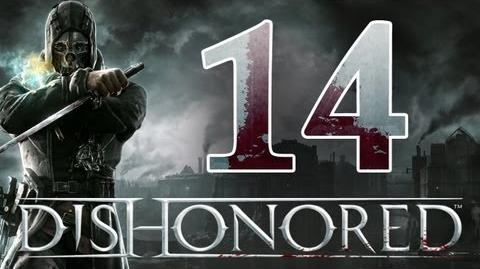 Dishonored - Walkthrough ITA Un Ballo In Maschera Ep.14