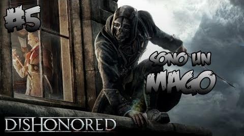 DISHONORED Gameplay Walkthrough Parte 5 ITA