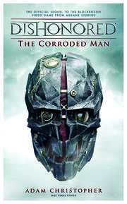 Dishonored Corroded Man Cover