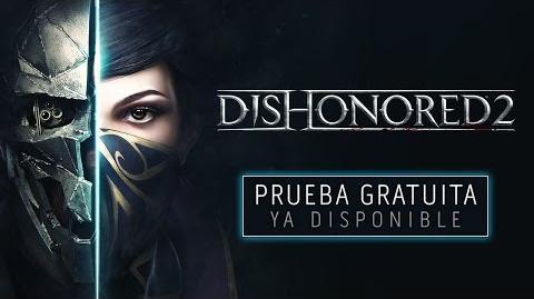 Dishonored 2 – Prueba gratuita ya disponible