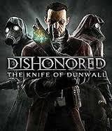 Dishonored la lame de dunwall