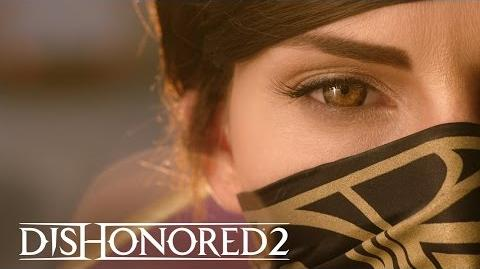 "Dishonored 2 - Live Action Trailer - ""Reprends ce qui t'appartient"""