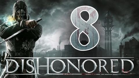 Dishonored - Walkthrough ITA Il Patto Ep.8
