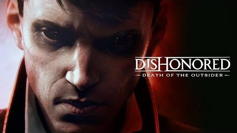 Dishonored Death of the Outsider — главная цель