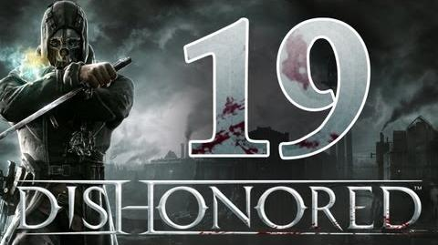 Dishonored - Walkthrough ITA Corvo Vs Tutti Ep.19