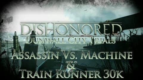 Dishonored - Dunwall City Trials - Assassin vs Machine - Achievement Trophy Guide