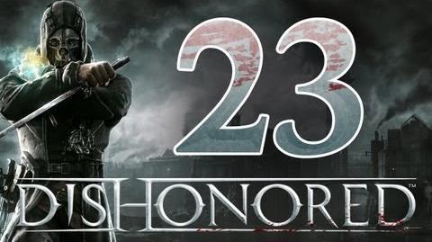 Dishonored - Walkthrough ITA Il Ritorno Di Nonna Cencia Ep.23