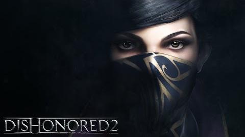Dishonored 2 – история Эмили Колдуин