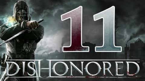 Dishonored - Walkthrough ITA Il Ponte Ep.11