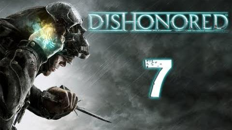 Let's Play Dishonored Part 7 TRAIL OF BLOOD