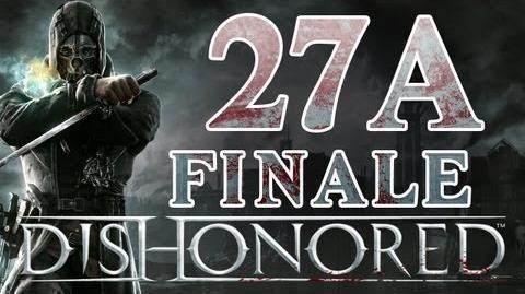 Dishonored - Walkthrough ITA L'inizio Finale Ep.27