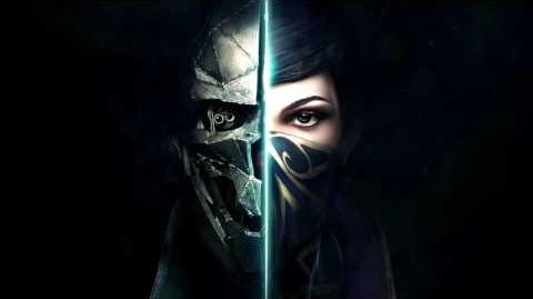 Daniel Licht - Main Theme (Dishonored 2)