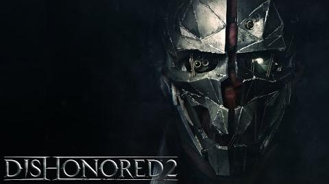 Dishonored 2 – Zoom sur Corvo Attano