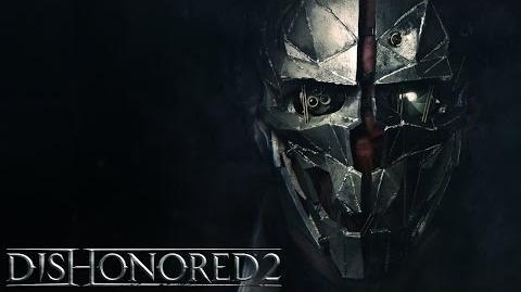 Dishonored 2 – Zoom sur Corvo Attano