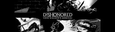 Dishonored-void-walkers-arsenal--578x164