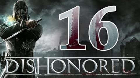 Dishonored - Walkthrough ITA Un Entrata Silenziosa Ep.16