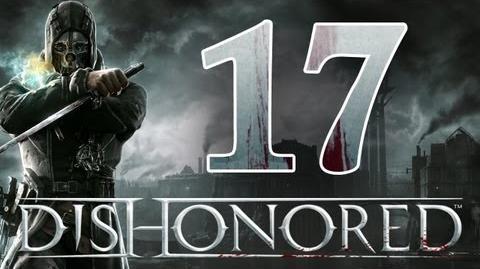 Dishonored - Walkthrough ITA Quasi Vicino Ep.17