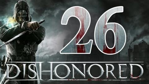 Dishonored - Walkthrough ITA La Scalata Ep.26