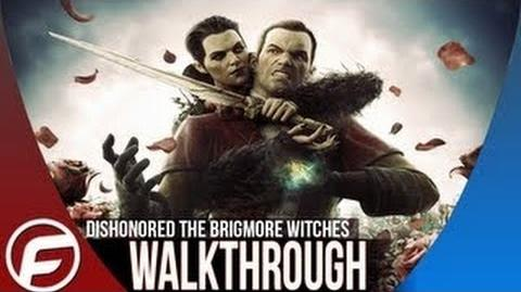 Dishonored The Brigmore Witches Walkthrough-Part 1-Mission 1- Choosing your mark