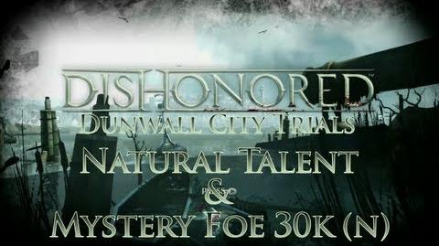 Dishonored - Dunwall City Trials - Natural Talent - Achievement Trophy Guide