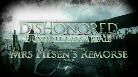 Dishonored - Dunwall City Trials - Mrs Pilsen's Remorse - Achievement Trophy Guide