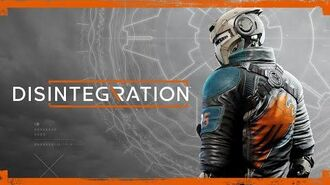 Disintegration – Story Trailer