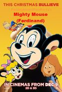 Mighty Mouse (Ferdinand) Poster