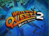 Wild Wild Quest Movie Week 2