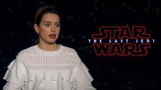 STAR WARS THE LAST JEDI Daisy Ridley Interview