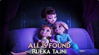 Frozen 2 All Is Found (Croatian) S&T