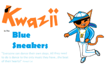 Kwazii In The Blue Sneakers