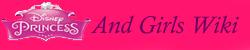 Disney Princess And Girls Wiki