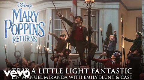 "Trip a Little Light Fantastic (From ""Mary Poppins Returns"" Audio Only)"