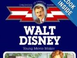 Walt Disney: Young Movie Maker