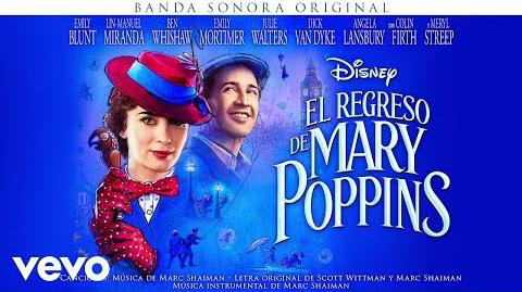 "¿Lo podéis imaginar? (From ""El regreso de Mary Poppins"" Audio Only)"